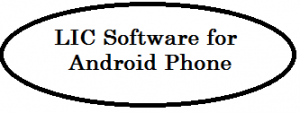 LIC software for Android phones