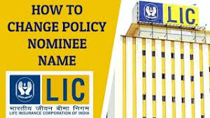 LIC POLICY NOMINATION CHANGE